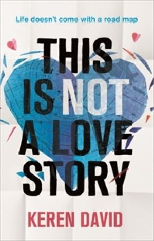 Book cover - Thisd Is Not A Love Story by Keren Davi
