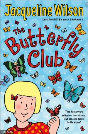 Book cover - The Butterfly Club by Jacqueline Wilson