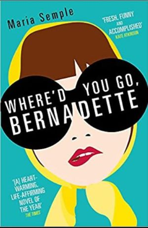 Book cover - Where'd You Go, Bernadette? by Maria Semple